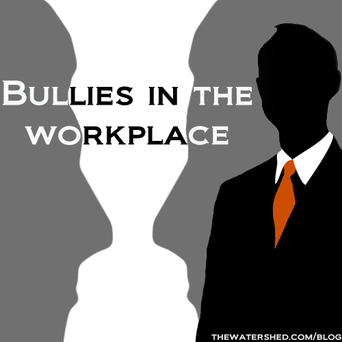 Dealing With the Workplace Bully - Fresh Print magazine